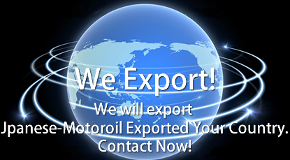 Japanese engine oil exported to your country.